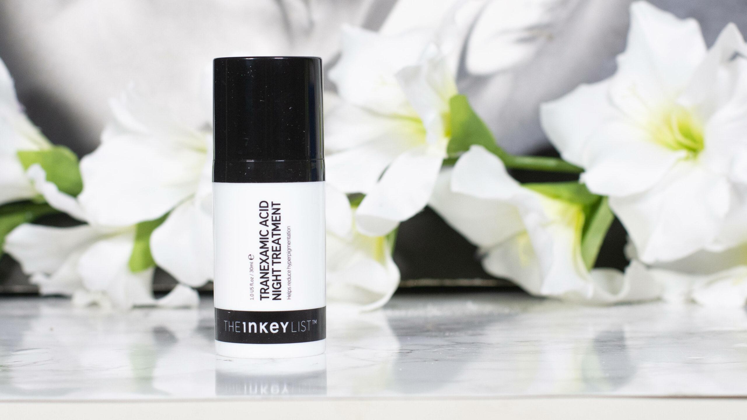 The Inkey List Tranexamic Acid Night Treatment Review - your secret weapon against hyperpigmentation?