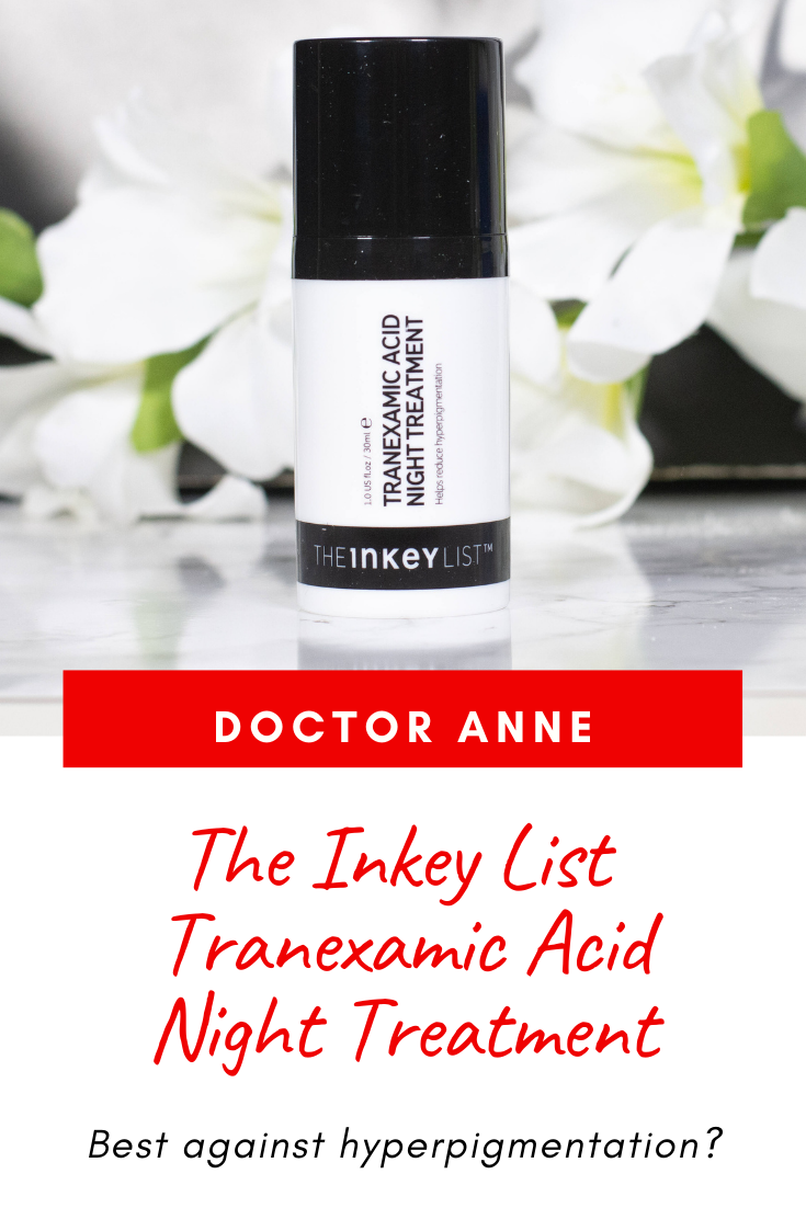 The Inkey List Tranexamic Acid Night Treatment - How good is it against hyperpigmentation? Let's look at texture, scent, ingredients and skin types I recommend it for!